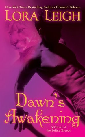 Review: Dawn's Awakening by Lora Leigh
