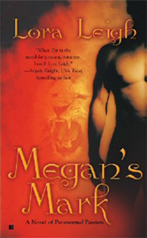 Review: Megan's Mark by Lora Leigh