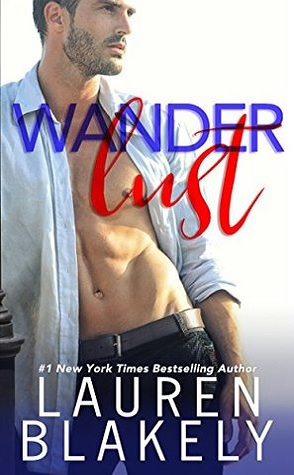 Joint Audiobook Review: Wanderlust by Lauren Blakely