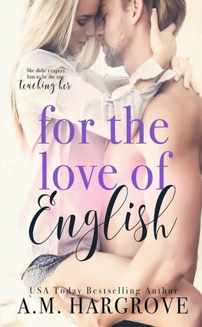 Audiobook Review: For the Love of English by A.M. Hargrove