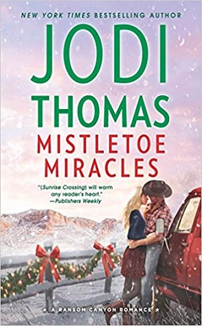 Guest Review: Mistletoe Miracles by Jodi Thomas
