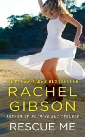 Throwback Thursday Review: Rescue Me by Rachel Gibson.