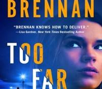 Excerpt Spotlight: Too Far Gone by Allison Brennan