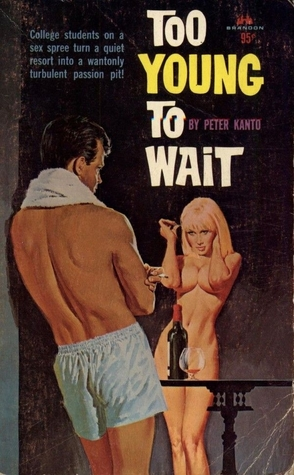 Too Young to Wait by Peter Kanto Book Cover