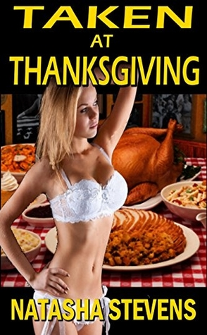 Taken at Thanksgiving by Natasha Stevens Book Cover