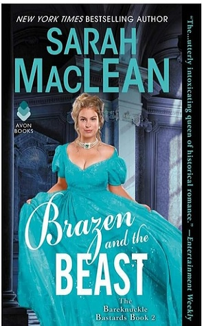 Sunday Spotlight: Brazen and the Beast by Sarah MacLean