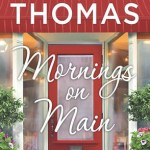Mornings on Main by Jodi Thomas Book Cover