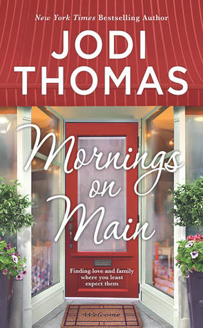 Featured Review: Mornings on Main by Jodi Thomas