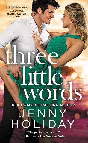 Joint Review: Three Little Words by Jenny Holiday