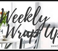 Weekly Wrap Up: March 11 – March 17, 2019