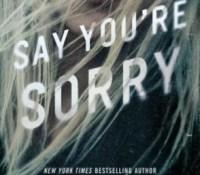 Sunday Spotlight: Say You're Sorry by Karen Rose