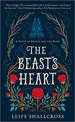 Sunday Spotlight: The Beast's Heart by Leife Shallcross