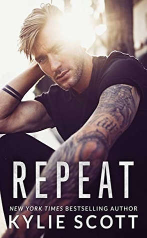 Review: Repeat by Kylie Scott