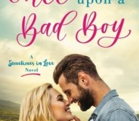 Sunday Spotlight: Once Upon a Bad Boy by Melonie Johnson