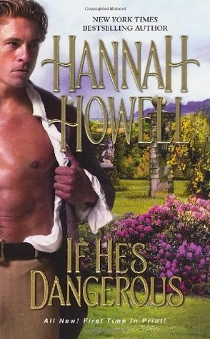 Review: If He's Dangerous by Hannah Howell