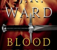 Sunday Spotlight: Blood Truth by J.R. Ward