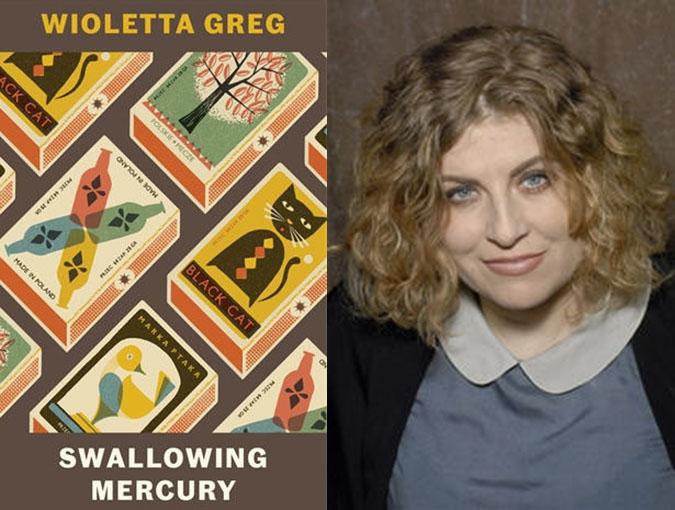 Review | Swallowing Mercury, Wioletta Greg | Portobello Books
