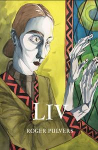 Liv by Roger Pulvers (Balestier Press)