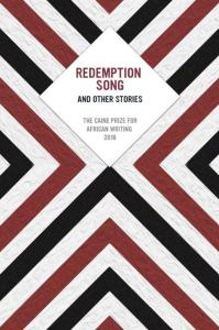 Redemption Song and Other Stories caine prize african writing 2018 bookblast diary