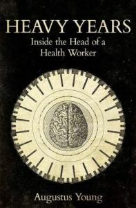 Heavy Years: Inside the Head of a Health Worker