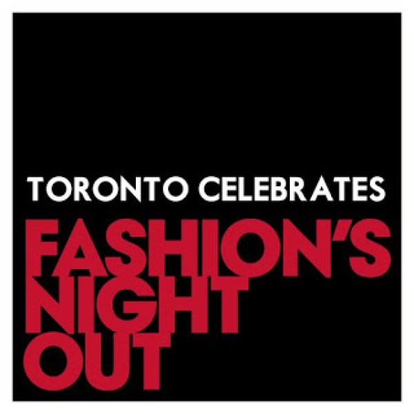 Toronto's first Fashion's Night Out – Thurs, Sept 6th!