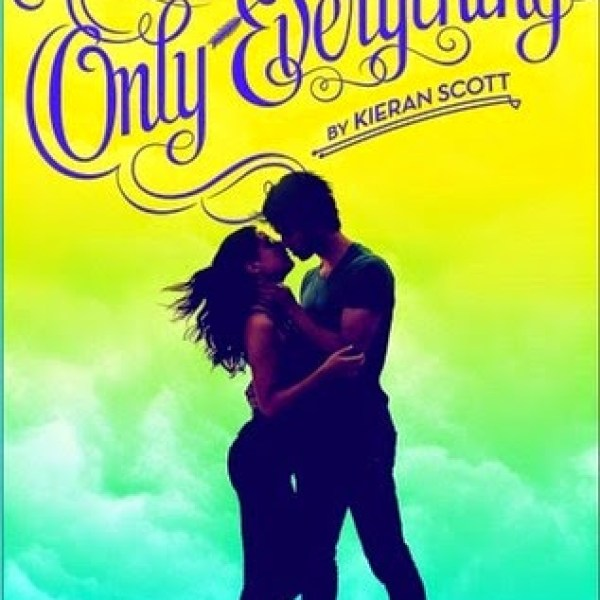 Early Review: Only Everything by Kieran Scott