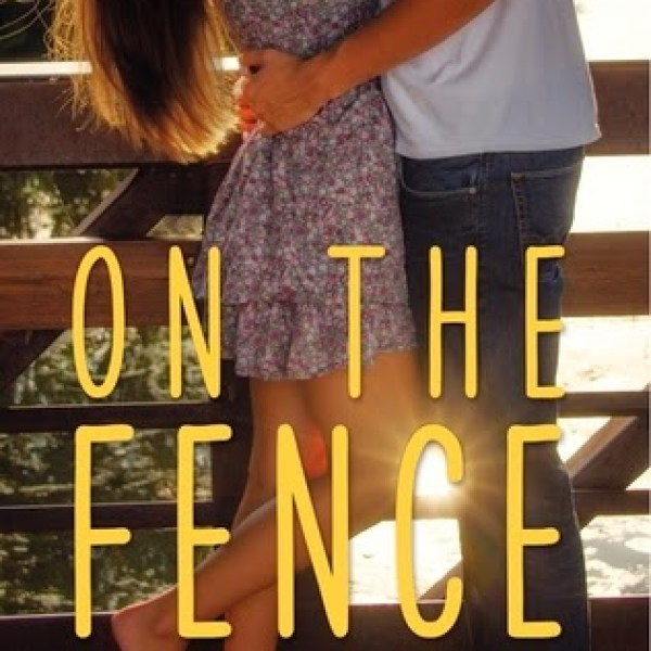 Early Review: On the Fence by Kasie West