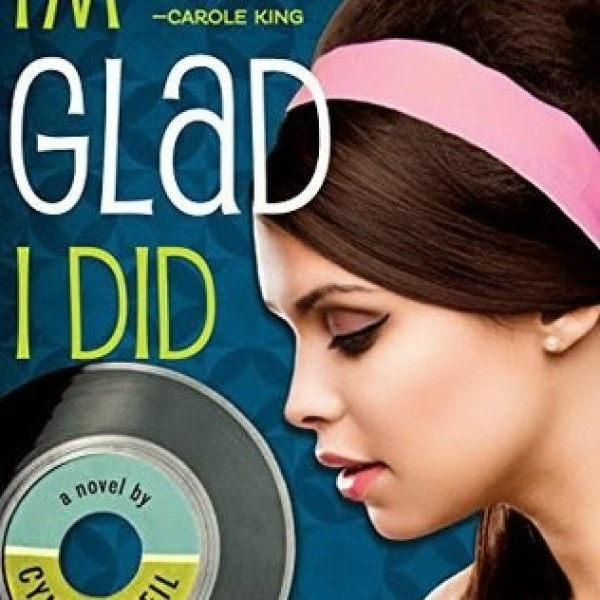 """Make Your Own Kind of Music"" Early Review: I'm Glad I Did by Cynthia Weil"