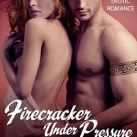 Firecracker Under Pressure
