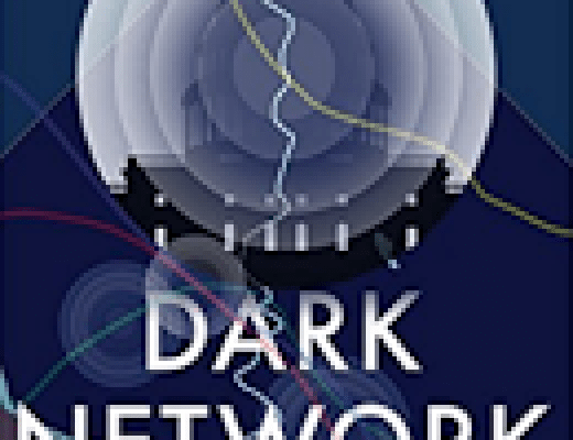 "Must Read: ""Dark Network"" By James McCrone"