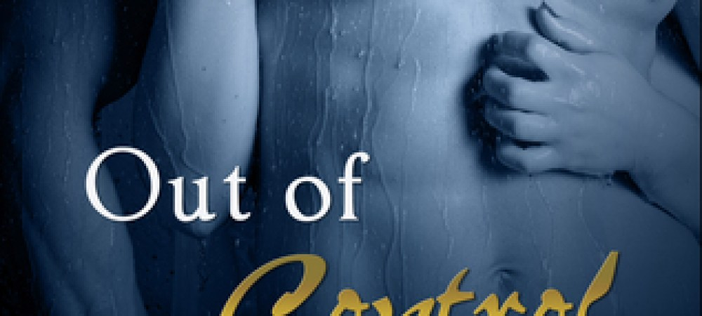 ARC REVIEW: OUT OF CONTROL BY NINA CROFT