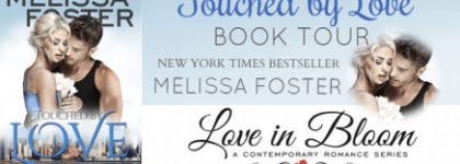 BOOK TOUR with REVIEW and GIVEAWAY: TOUCHED by LOVE by MELISSA FOSTER