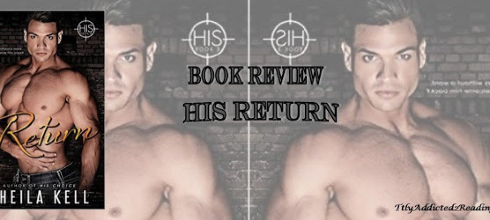 BOOK REVIEW: HIS Return by Sheila Kell