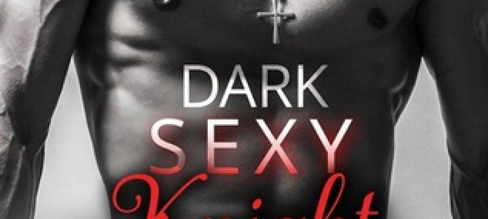 REVIEW TOUR: Dark Sexy Knight by Katy Regnery.