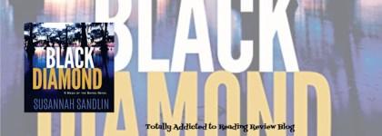 AUDIO BOOK REVIEW: BLACK DIAMOND by SUSANNAH SANDLIN @SusannahSandlin #MontlakeRomance