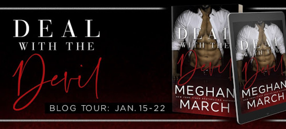 RELEASE BLITZ with #REVIEW & #GIVEAWAY: DEAL WITH THE DEVIL by MEGHAN MARCH @Meghan_March