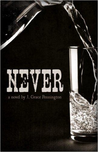 Book Cover: NEVER by J. Grace Pennington