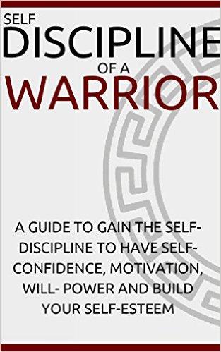 Book Cover: Self-Discipline of a Warrior byRyan Carter