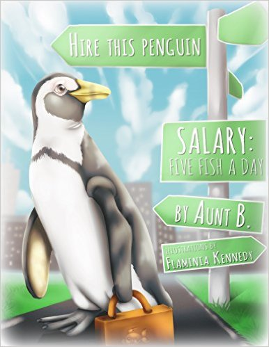 Book Cover: HIRE THIS PENGUIN by Aunt B