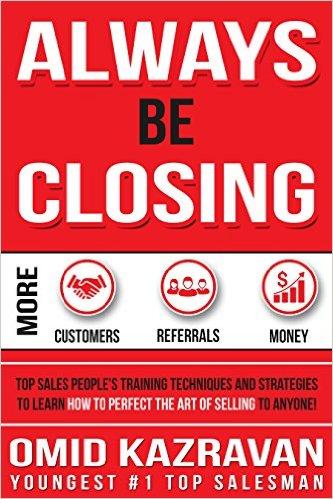 Book Cover: ALWAYS BE CLOSING by Omid Kazravan