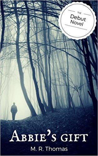 Book Cover: Abbie's GiftbyM. R. Thomas