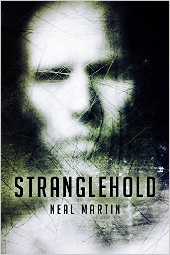 Book Cover: Stranglehold by Neal Martin