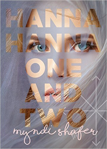 Book Cover: Hanna, Hanna, One-and-Two by Myndi Shafer