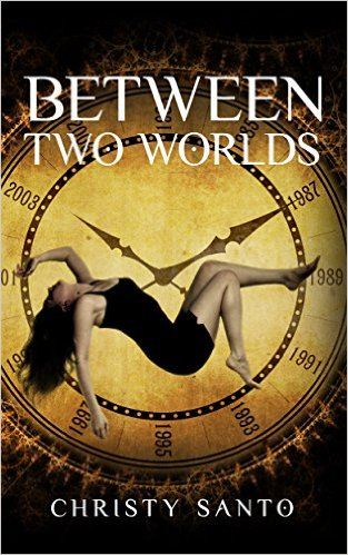 Book Cover: Between Two Worlds byChristy Santo