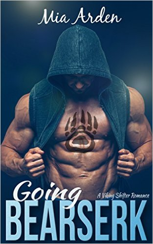 Book Cover: Going Bearserk: A Viking Shifter Romance by Mia Arden
