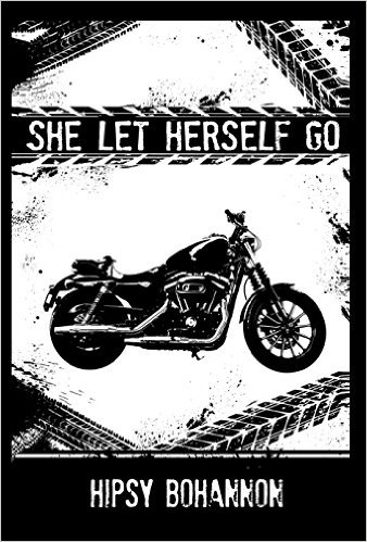 Book Cover: She Let Herself Go by Hipsy Bohannon