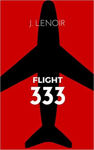 Book Cover: Flight 333 by J. Lenoir
