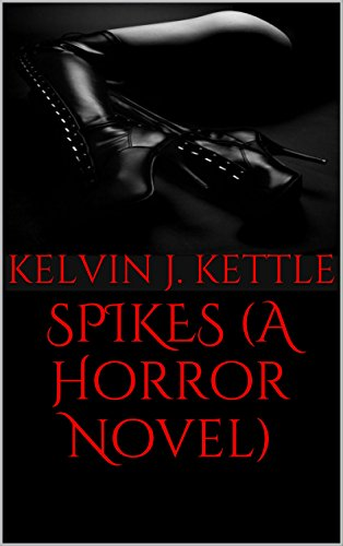 Book Cover: Spikes by Kelvin J. Kettle