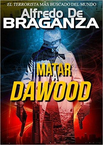 Book Cover: MATAR A DAWOOD by Alfredo De Braganza
