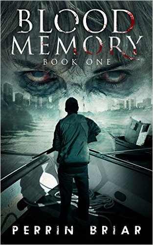 Book Cover: BLOOD MEMORY: BOOK ONE by Perrin Briar